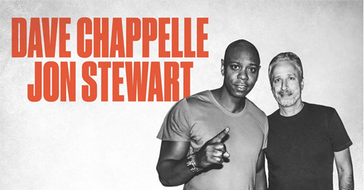 DAVE CHAPPELLE AND JON STEWARTANNOUNCE ONE-NIGHT-ONLY PERFORMANCE