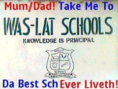 WAS-LAT SCHOOL