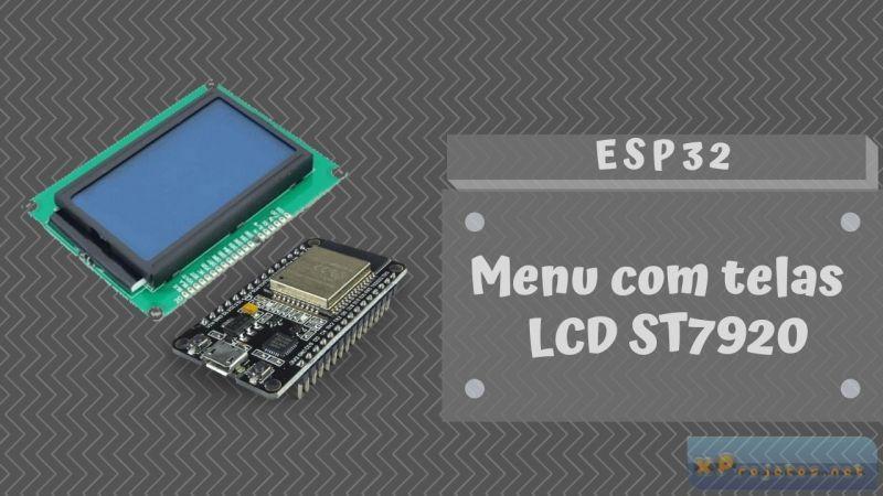 Menu com telas LCD ST7920 – ESP32