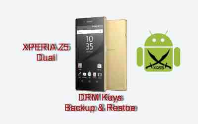 عمل نسخ احتياطي لـ DRM Keys الأصلية قبل فتح البوتلودر واستعادتها للعودة إلى وضع المصنع لجهاز XPERIA Z5 Dual طراز E6633