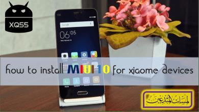 Photo of [فيديو] طريقة تركيب روم MIUI 10 العالمي الرسمي لشاومي Mi Global Stable Version Fastboot