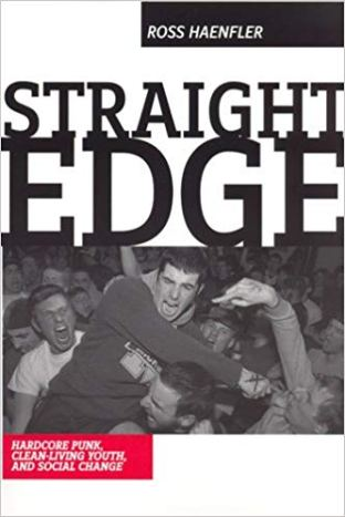 Ross Haenfler - Straight Edge