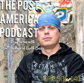 Post America Pod Cast- Karl Earth Crisis