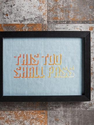 Mr X Stitch - This Too Shall Pass