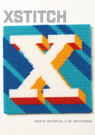 XStitch Magazine Issue 10 - Mixtape Vol. 2