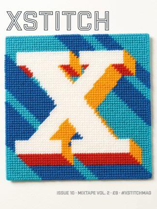 XStitch Magazine Issue 10 - Mixtape Vol. 2
