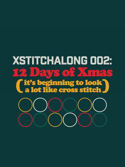 XStitchAlong 002 - 12 Days of Xmas