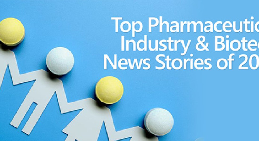 Top 10 Pharmaceutical and Biotech Industry News Stories of 2016