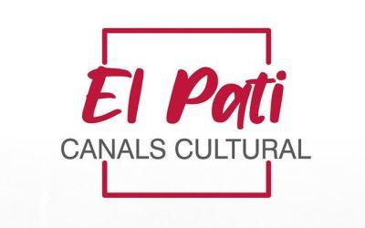 """Canals presenta la segona edició de """"El Pati, Canals Cultural"""""""
