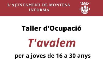 """L'Ajuntament de Montesa prepara el taller d'ocupació """"T'Avalem"""""""