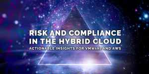 Risk and compliance in the hybrid cloud