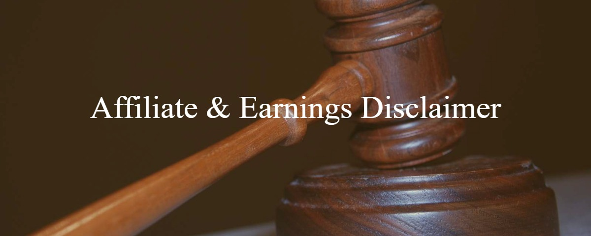 Affiliate and Earnings Disclaimer