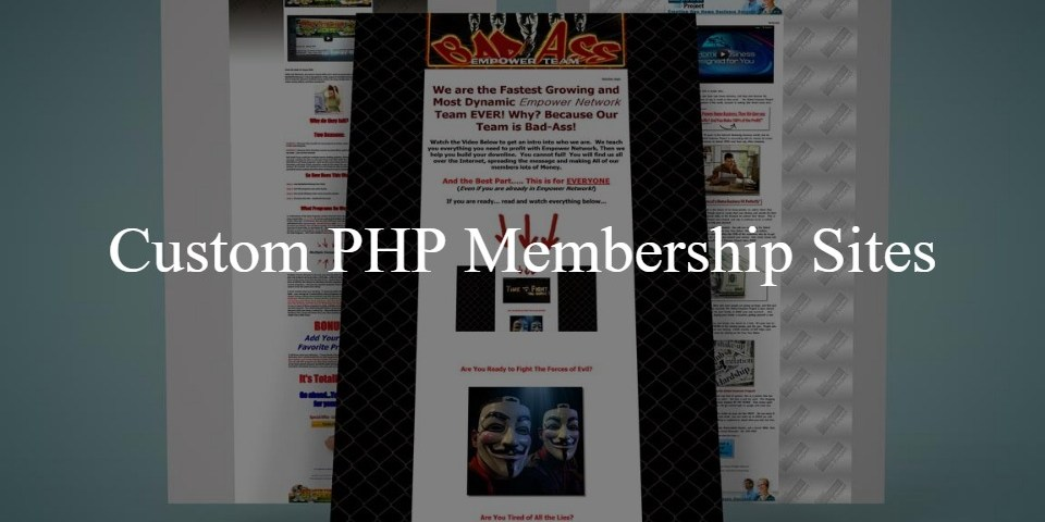 Custom PHP membership sites