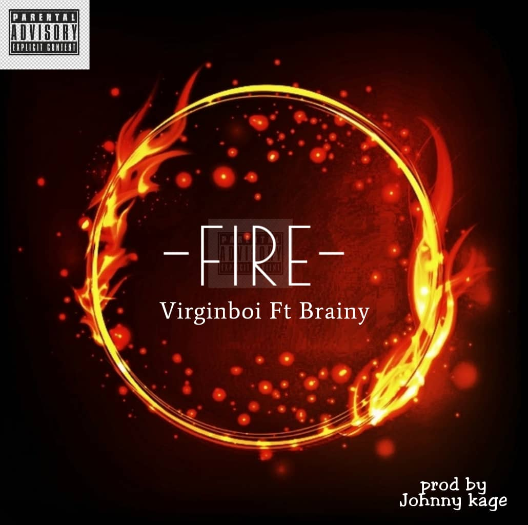 Virginboi ft brainy fire
