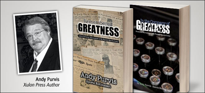 Xulon Press Successful Author Spotlight, Andy Purvis