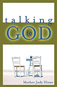 Mother Judy Hines: Talking To God