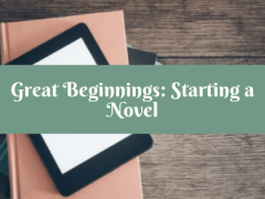 Great Beginnings: Starting a Novel