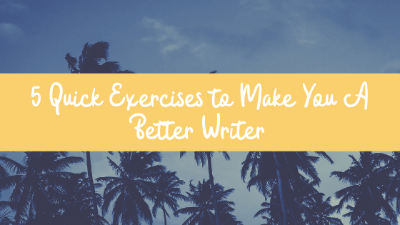 Looking for ways to brush up on your writing chops? These 5 writing prompts will whip you into shape!