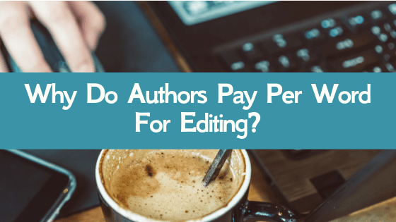 "A Xulon Press editor explains how editing works, and answers the common question: ""Why do authors pay for per word for editing?"""
