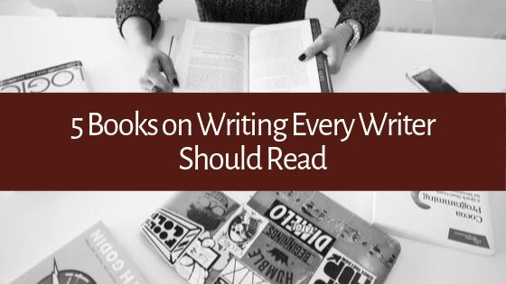 You've probably heard the old adage that the best writers are the best readers. Here are 5 books you should be reading to improve your writing!