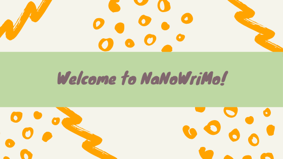 Happy National Novel Writing Month! Will you be participating in the challenge and writing a 50,000-word manuscript for NaNoWriMo?