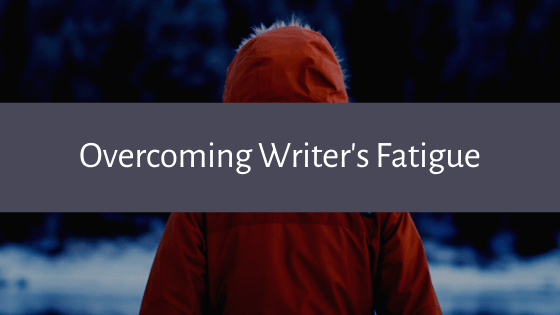 Writing is hard work. It often leaves writers feeling burnt out and eager to switch gears. Here are our best tips for overcoming writer's fatigue!