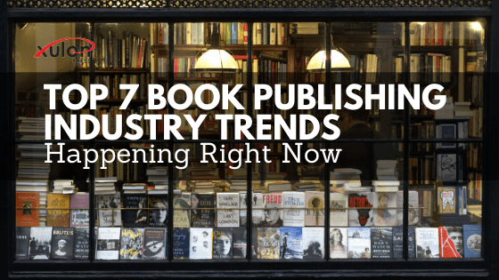 The publishing world is never stagnant, so it can be hard to stay on top of the trends. Here are the top 7 publishing industry trends happening right now...