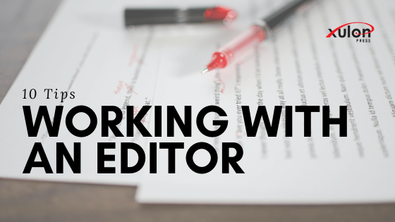 With the help of our team of professional editors (with decades of real-world editing experience) we have compiled 10 tips for working with an editor...