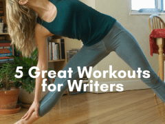 Get Moving: 5 Great Workouts for Writers