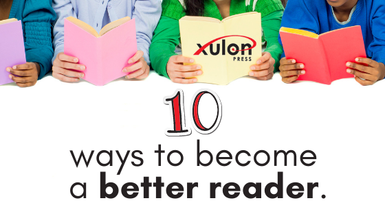 It's the perfect time of year to spend more time reading. Here are 10 ways you can become a better reader: 1. Set aside a designated time to read somewhe...