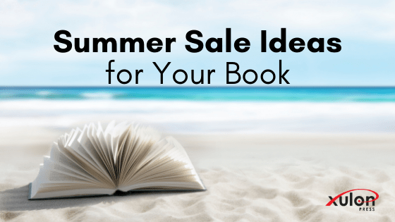 It's time to check in on the current season and also prepare for the new one. We've compiled a list of 5 summer sale ideas for your book...
