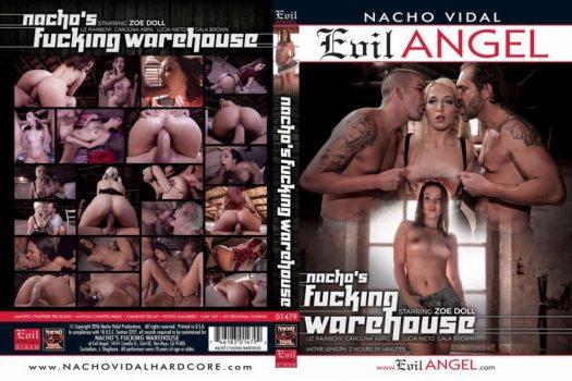 Evil Angel Nacho's Fucking Warehouse Porn DVD Image