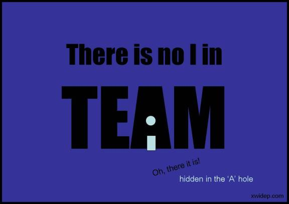 Theres no I in team  Updated  Extra XWide P