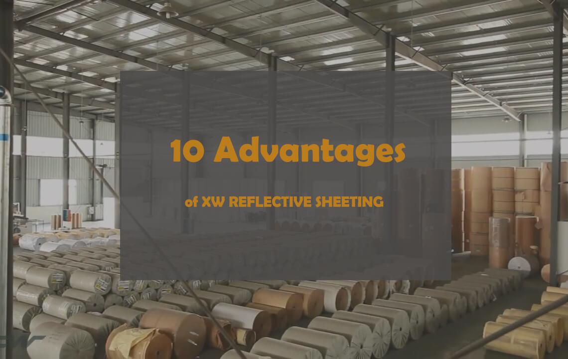 10 Advantages of xw reflective