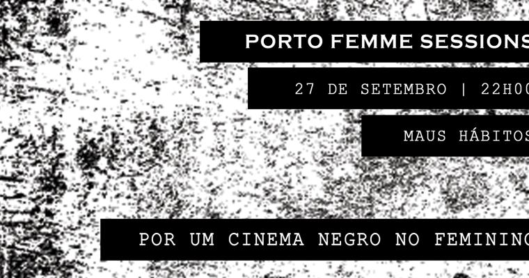 PORTO FEMME SESSIONS #4