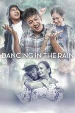 Dancing in the Rain (2018) BluRay 480p & 720p Subtitle Indonesia
