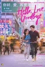Hello, Love, Goodbye (2019) WEBRip 480p, 720p & 1080p Movie Download