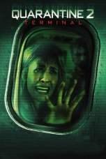 Quarantine 2: Terminal (2011) WEB-DL 480p & 720p Download Sub Indo