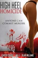 High Heel Homicide (2017) WEBRip 480p, 720p & 1080p Mkvking - Mkvking.com