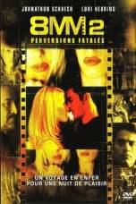 8MM 2 (2005) WEB-DL 480p & 720p Free HD Movie Download