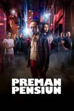 Preman Pensiun (2019) BluRay 480p & 720p Full Movie Download