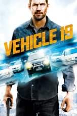 Vehicle 19 (2013) BluRay 480p & 720p Free HD Movie Download