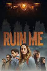 Ruin Me (2017) WEBRip 480p & 720p Full Movie Download