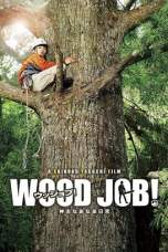 Wood Job! (2014) BluRay 480p & 720p Full Movie Download