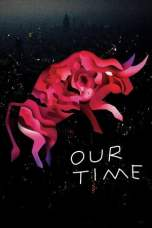 Our Time (2018) BluRay 480p & 720p Spanish Movie Download