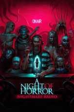 A Night of Horror: Nightmare Radio (2019) BluRay 480p, 720p & 1080p Movie Download