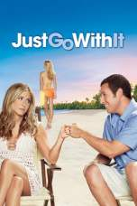 Just Go with It (2011) BluRay 480p, 720p & 1080p Movie Download