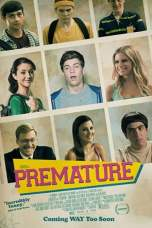 Premature (2014) BluRay 480p, 720p & 1080p Movie Download