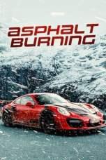 Asphalt Burning (2020) WEBRip 480p, 720p & 1080p Movie Download