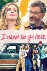 I Used to Go Here (2020) BluRay 480p & 720p Movie Download